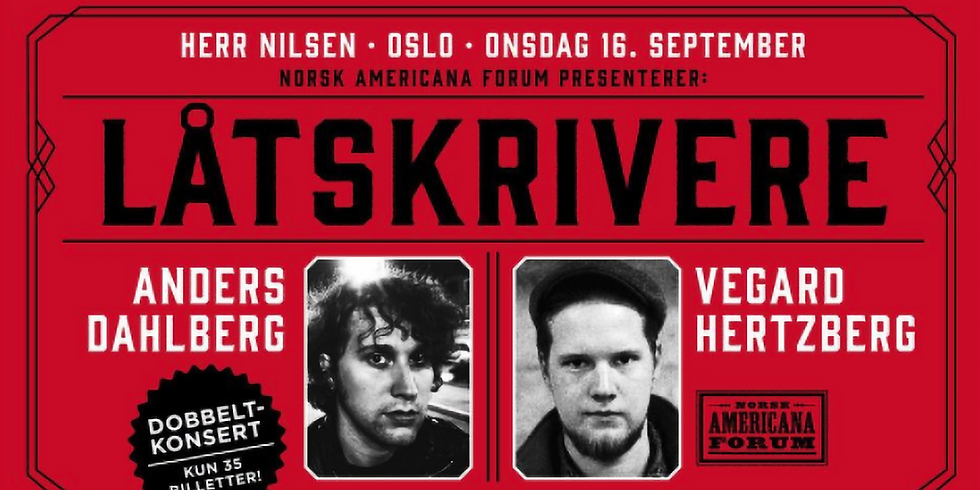 Anders Dahlberg // Vegard Hertzberg
