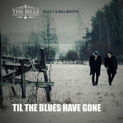 """Single """"Til The Blues Have Gone"""""""