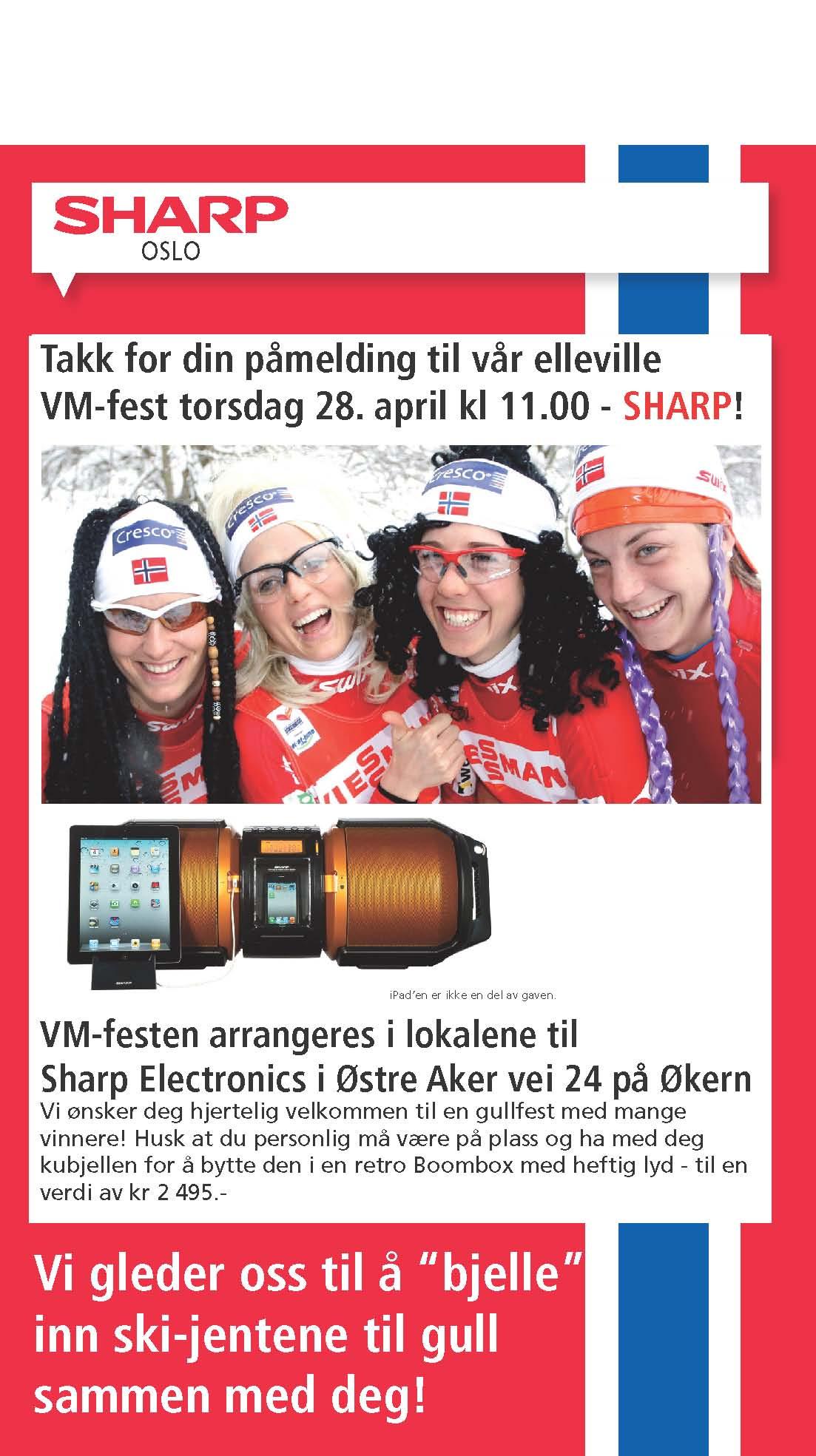 Event for Sharp Center Oslo