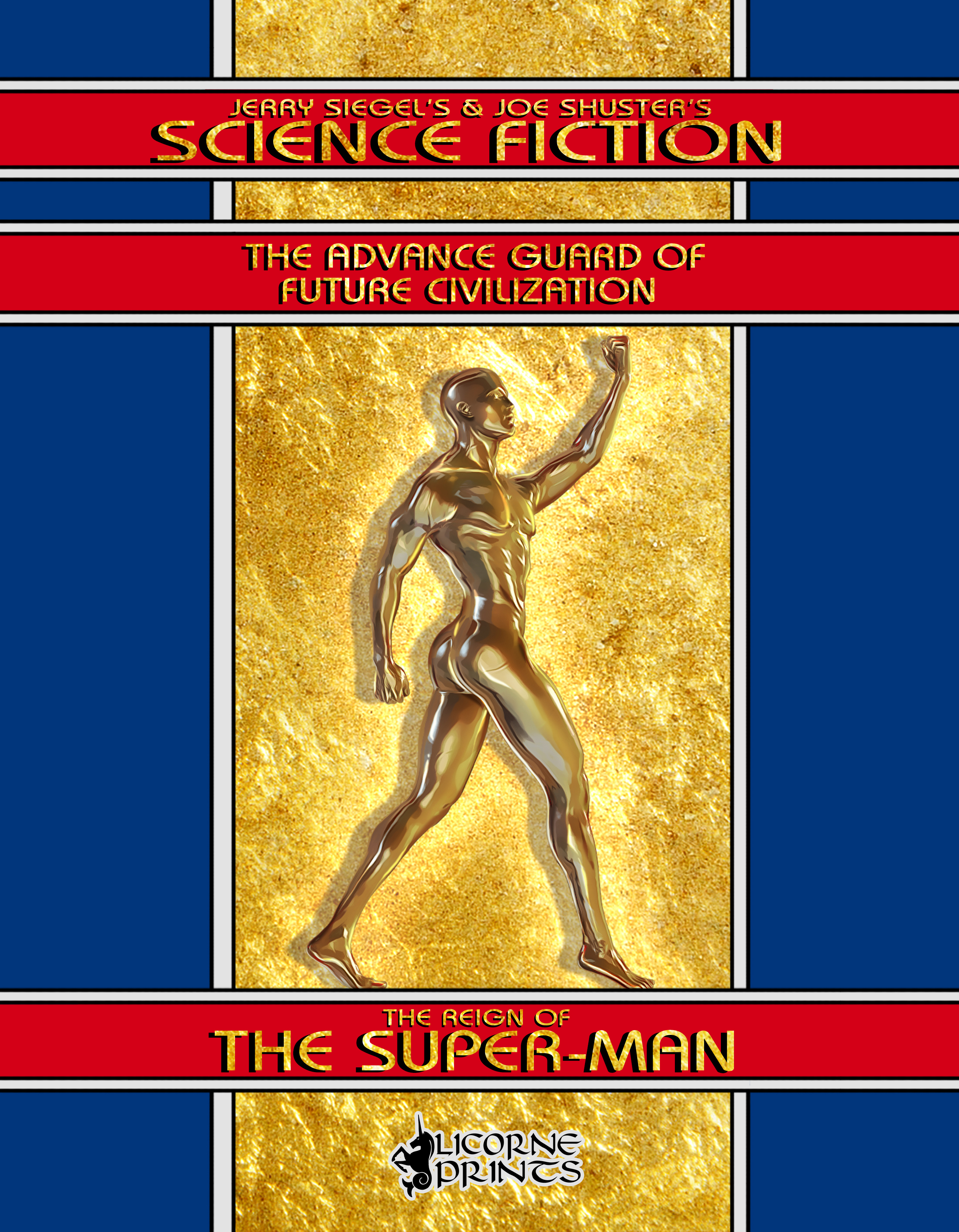 The Reign of the Super-Man