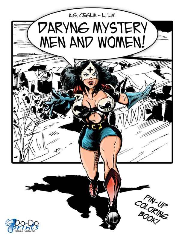 Daring Mistery Men of Women!