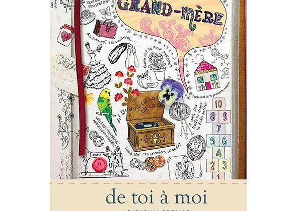 Grand mère - le journal de ta vie