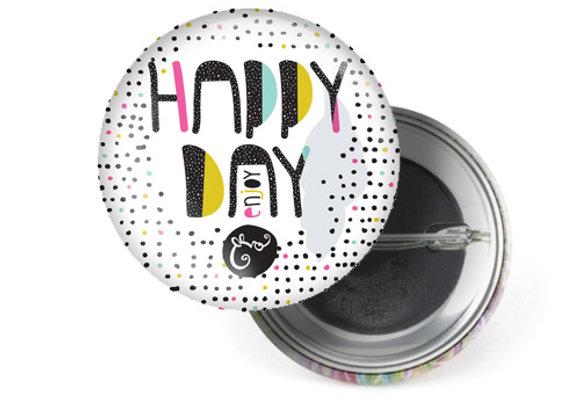 """Badge """"Happy day"""""""