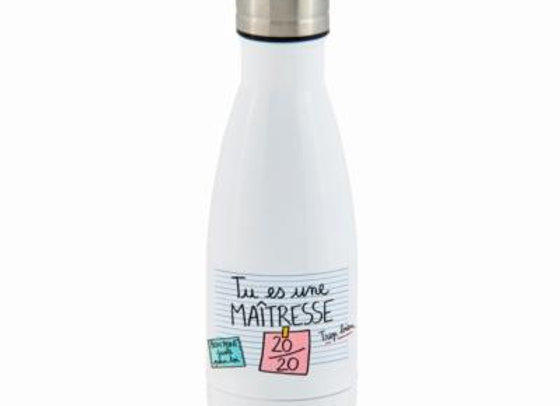 Bouteille isotherme  maîtresse 20/20