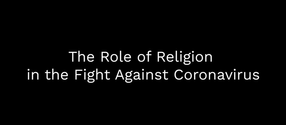 The Role of Religion in the Fight Against the Coronavirus Pandemic