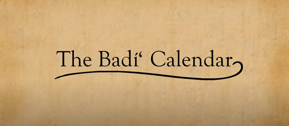 About the Badi Calendar – Inaugurated by His Holiness the Bab