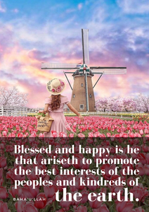 Blessed and happy is he that ariseth to promote the best interests of the peoples and kindreds of the earth. - Baha'u'llah