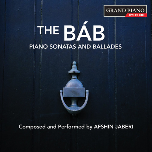 The Báb: Piano Sonatas and Ballades