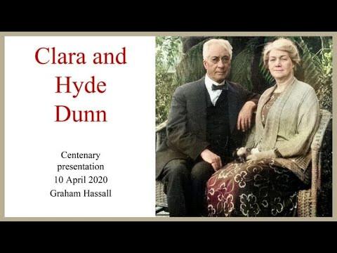 Clara and Hyde Dunn - Centenary Presentation by Graham Hassall