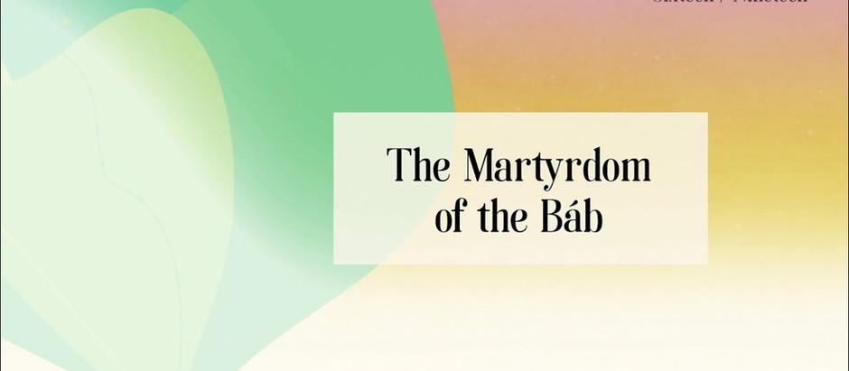 Irish Bahá'í community Bicentenary of the Birth of the Báb - Video 16: The Martyrdom of the Báb