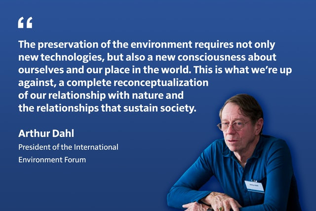 arthur dahl is pictured next to a quote about how we need to preserve the environment in new ways. this is pictured on a blue background