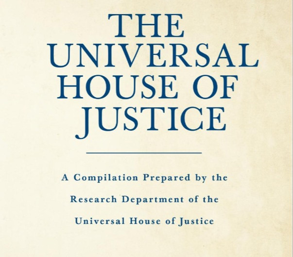 The Universal House of Justice | New Compilation Released