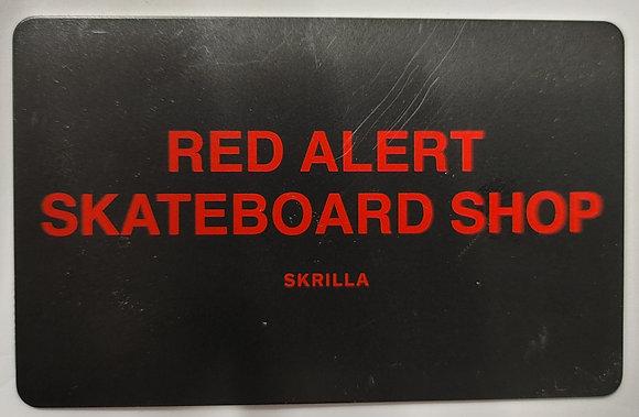 Red Alert Skateshop Gift Card - 50$
