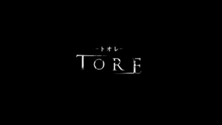 映画 『TORE』
