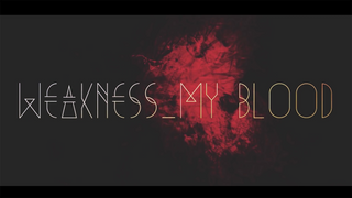 少年記 / ♪WEAKNESS_MY BLOOD