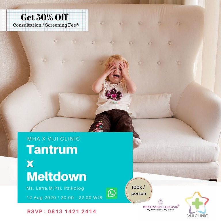 Tantrum x Meltdown