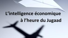 L'Intelligence Economique à l'heure du Jugaad.