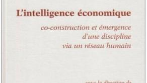 L'Intelligence Economique: co-construction et émergence d'une discipline via un réseau humain.