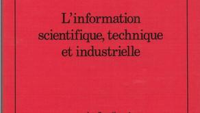 La veille technologique - Information Scientifique, technique, industrielle.