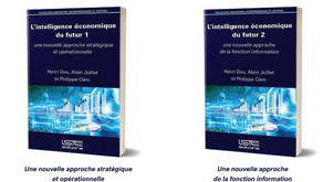 L'Intelligence Economique du Futur - Tomes 1 et 2