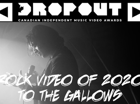 """To The Gallows"" Nominated For Canadian Independent Rock Video Of 2020!"