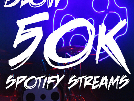 """Blow"" Hits 50K Streams!"