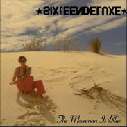 Sixteen Deluxe - The Moonman is Blue