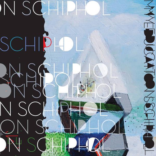 Schiphol - My Education