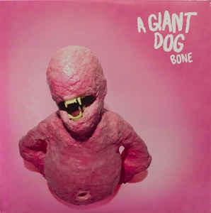 A Giant Dog - Bone