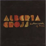 Alberta Cross - Broken Side of Time