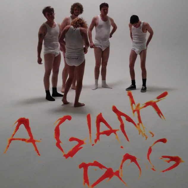 A Giant Dog - Dammit Pomegranate / Can't