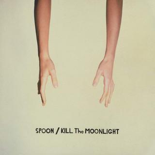 Spoon - Kill the Moonlight