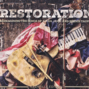 Restoration: Reimagining the Songs of Elton John and Bernie Taupin - Various Artists