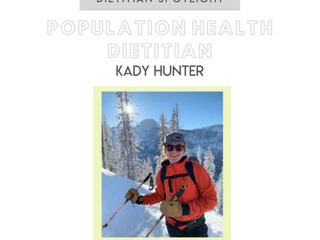 Dietitian Career Spotlight: Population Health RD Kady Hunter