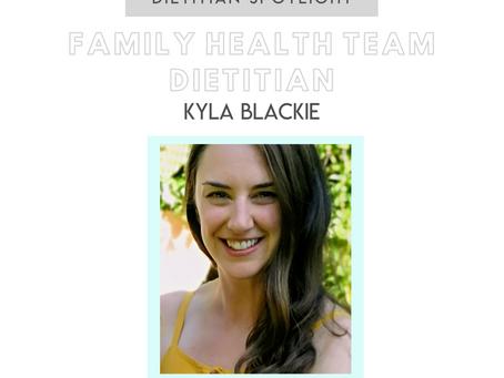 Dietitian Career Spotlight: Family Health Team Dietitian Kyla Blackie