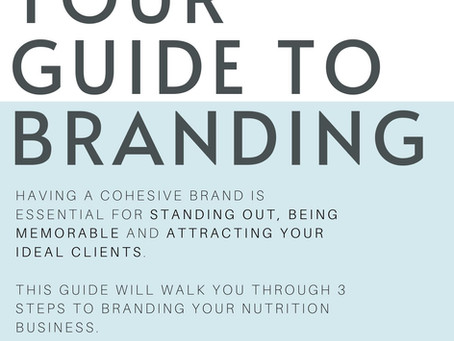 A 3-Step Guide to Branding for Your Nutrition or Dietitian Business