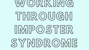 Working Through Imposter Syndrome