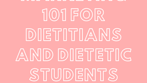 Marketing 101 for Dietitians and Dietetic Students