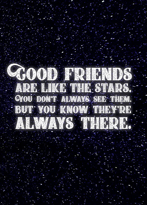 #541 - Good Friends Are Like The Stars
