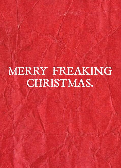 #409 - Merry Freaking Christmas