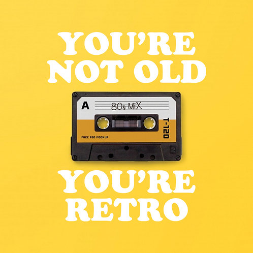 #236 - You're Not Old, You're Retro