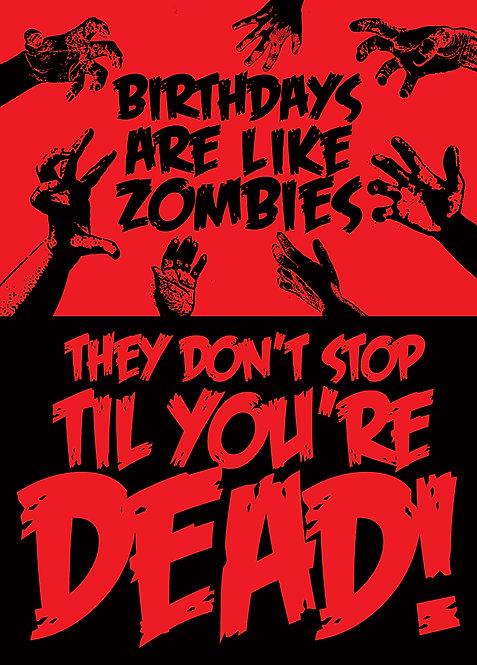 #525 - Birthdays Are Like Zombies