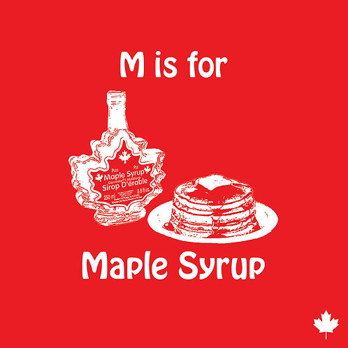 #377 - M Is For Maple Syrup