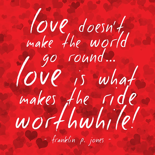#381 - Love Is What Makes The Ride Worthwhile