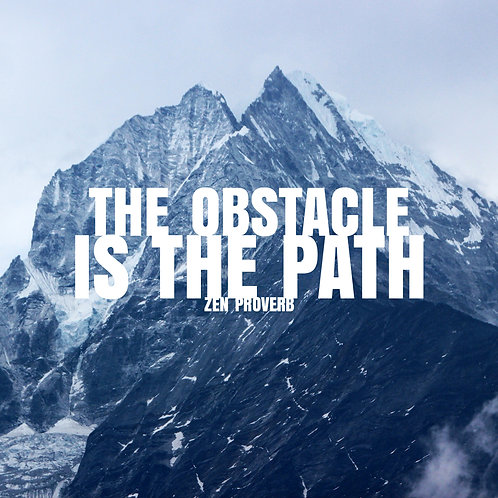 #205 - The Obstacle Is The Path