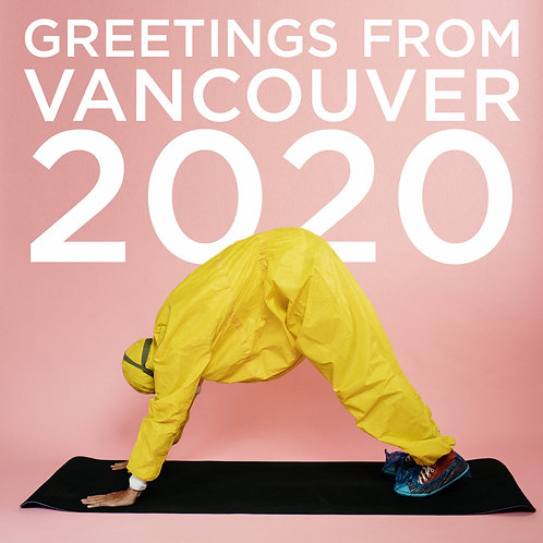 #232 - Greetings From Vancouver 2020