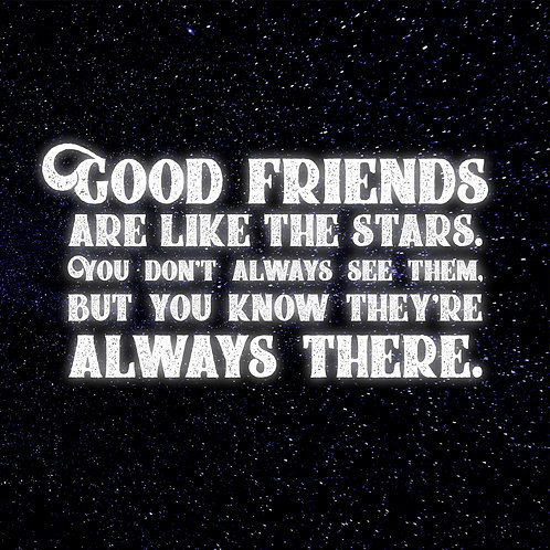 #208 - Good Friends Are Like The Stars