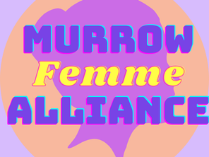 """BTS Academy Member Launches """"Femme Alliance"""" Club at Murrow"""