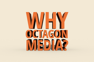 Why You Should Use Octagon Media