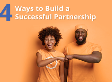 4 Ways to Build a Successful Partnership